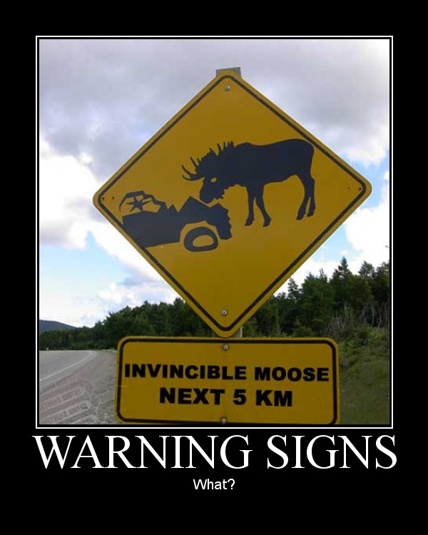 Car Joke Funny Humor Sign Invincible Moose Car Humor