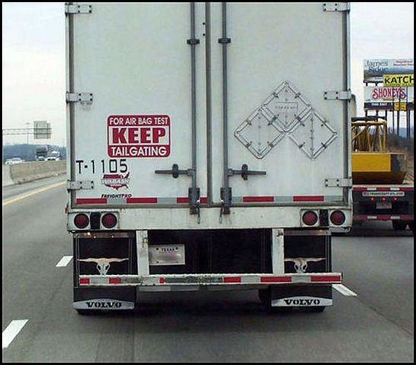 Truck Driver Jokes http://carhumor.net/keep-tailgating/car-humor-funny-joke-road-street-drive-driver-keep-tailgating-air-bag-test-truck/