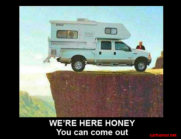 Car Humor Funny Joke Road Street Drive Driver Camper Honey You Can