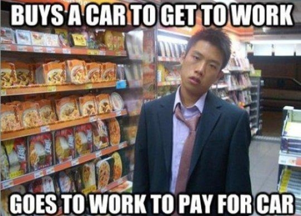 Buys a Car To Get To Work - Car humor