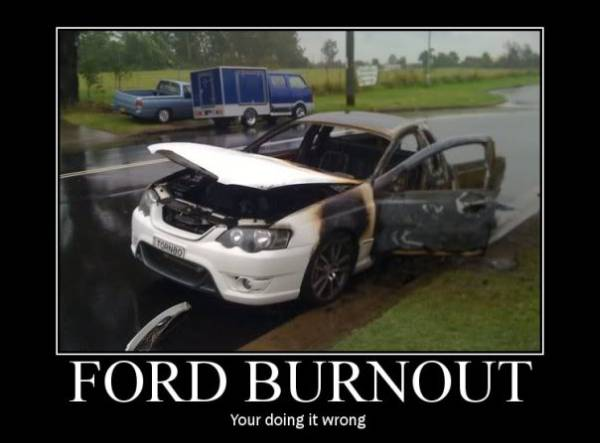 Funny Ford Signs Ford burnout - car humor