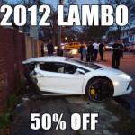 2012 Lambo – 50% off