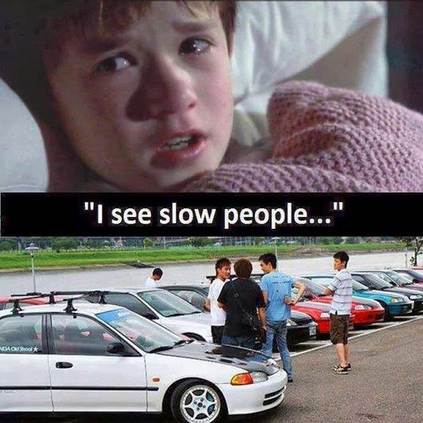 I See Slow People - Car humor