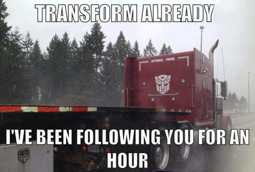 Transform Already - Car humor