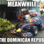 Meanwhile in the Dominican republic