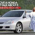 Jesus drove a honda