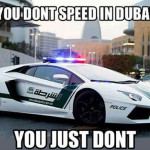 You Don't Speed In Dubai