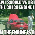 Dude, Where's My Engine?