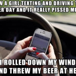 Texting And Driving Makes Me Mad